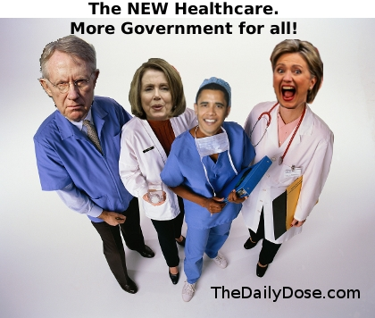 The New Healthcare. More  Government for All!