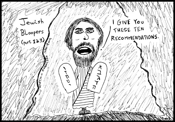 cartoon comic strip featuring satire of Moses on Mt. Sinai  giving the Ten Commandments to the Israelites , from laughzilla for TheDailyDose.com