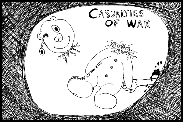 cartoon comic strip featuring a ripped up teddy bear and bloody child's hand  as casualties of war during the spring of 2011 , from laughzilla for TheDailyDose.com