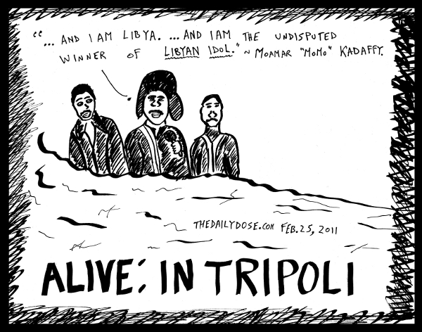 cartoon about lybian leader moammar kadaffy in tripoli , from laughzilla for TheDailyDose.com