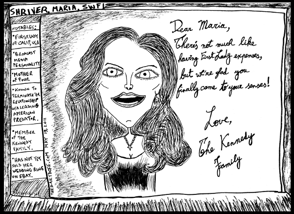 political cartoon panel featuring maria shriver kennedy  schwarzenegger in line drawing relationship satire cyberculture parody art ink on paper 2011 may 19 , from laughzilla for TheDailyDose.com