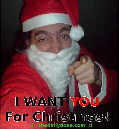 Ho! Ho! Ho! Merry  Christmas! I WANT YOU For Christmas!