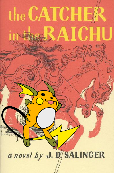 The Catcher In The Raichu - a parody of The  Catcher In The Rye, by JD Salinger